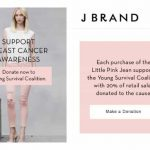 J BRAND GIVES BACK TO SUPPORT BREAST CANCER AWARENESS