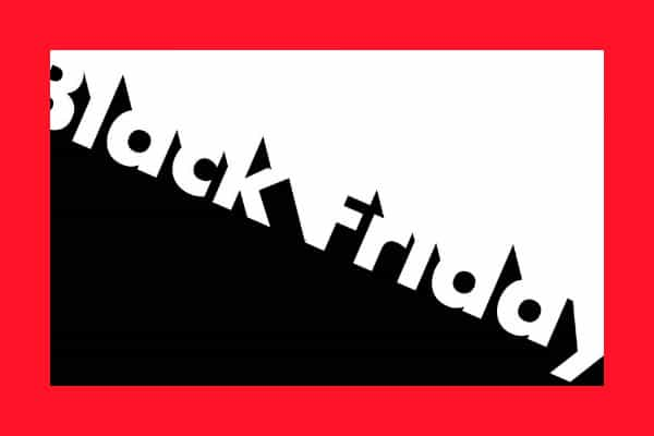 BLACK FRIDAY SALE DEALS NOW ON