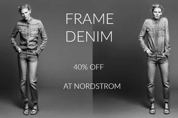 40% OFF FRAME DENIM AT NORDSTROM