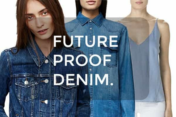 14 FUTURE PROOF DENIM PIECES EVERY WOMAN SHOULD OWN
