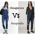 DUNGAREES VS JUMPSUITS: WHICH ONE IS FOR YOU?