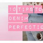 10 TIPS TO DENIM PERFECTION #shopforyourshape