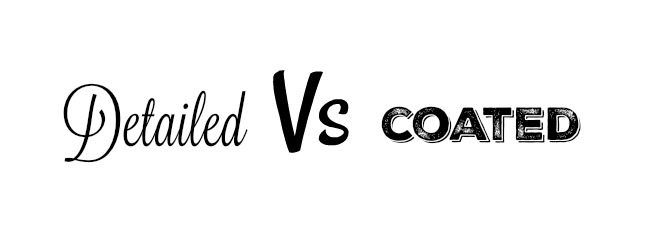 detailed vs coated