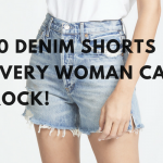 DENIM SHORTS EVERY WOMAN CAN ROCK